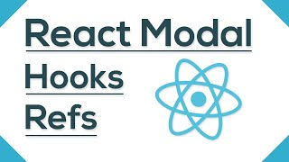 React Modal Component With React Hooks, Refs And Create Portal - React Javascript Tutorial