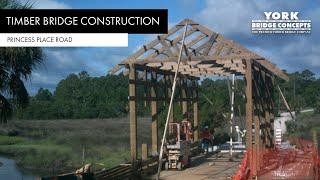 How to Build a Covered Bridge | Timber Bridge Construction | Princess Place Preserve | York Bridge