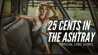 Katrina Burgoyne- 25 Cents In The Ashtray (Official Lyric Video)