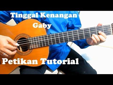 Belajar Gitar Gaby Tinggal Kenangan (Petikan)