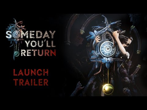 Someday You'll Return - Launch Trailer de Someday You'll Return