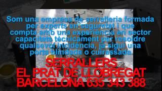 preview picture of video 'Serrallers El Prat de Llobregat Tlf.635.343.388 - Serraller El Prat de Llobregat 24 hores Barcelona'