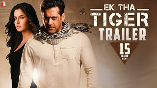 EK THA TIGER - Theatrical Trailer - Salman Khan & Katrina Kaif