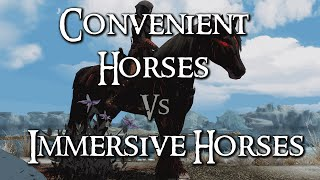 Skyrim Mod Comparison - Convenient Horses Vs. Immersive Horses