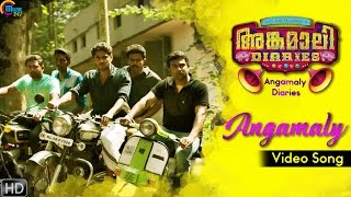 Angamaly Diaries   Angamaly Video Song   Lijo Jose Pellissery   Prashant Pillai    Official