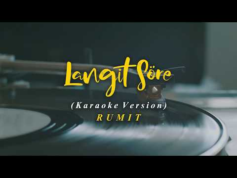 LANGIT SORE : RUMIT [Karaoke Version]