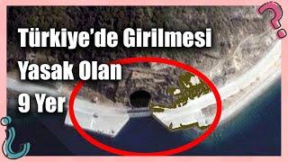 Türkiye'de Girilmesi Yasak Olan 9 Gizemli Yer!
