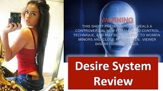 Desire System Review - David Tian's Course Reviewed by Editor Angel Donovan