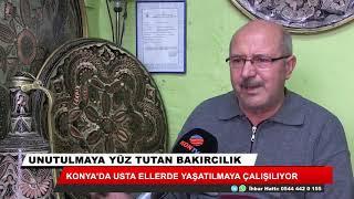 Unutulmaya yüz tutan bakırcılık Konya'da yaşatılıyor