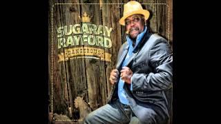 Sugaray Rayford - When It Rains It Pours