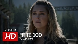 The 100 - Trailer 1 S04 VOSTFR