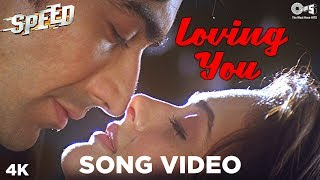 Loving You Song Video - Speed | Sonu Nigam, Antara | Ashish, Amrita Arora | Hot Bollywood Songs