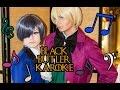 Black Butler Karaoke: Ciel & Alois