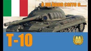 World of Tanks T-10 Review ITA