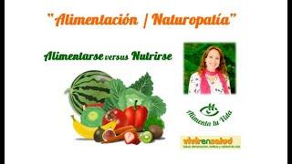 """""""Nutrirse Vs Alimentarse"""". Entrevista """"Vivir en Salud""""."""