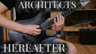 ARCHITECTS   HEREAFTER FULL GUITAR COVER