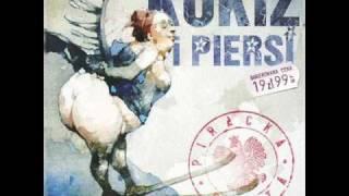 Kukiz i Piersi - Piosenka z takim tekstem żeby w radiu puszczali