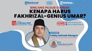 Bincang Pilgub Sumatera Barat: Kenapa Harus Fakhrizal-Genius Umar?