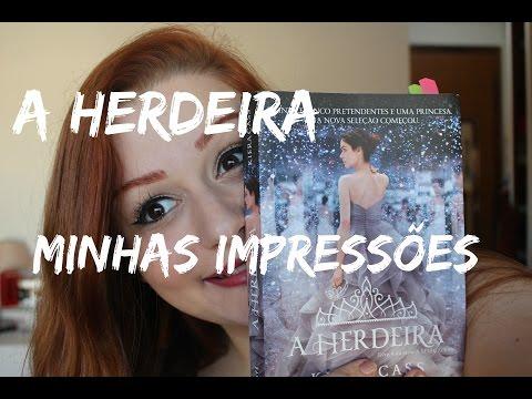 A HERDEIRA: Minhas impressões, resenha, etc