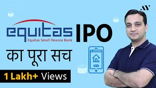 Equitas Small Finance Bank IPO Review – By AssetYogi