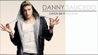 Danny Saucedo - Catch Me If You Can
