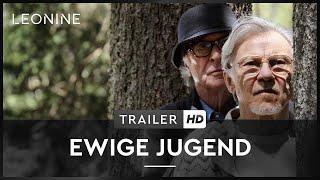 Ewige Jugend Film Trailer