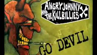 "Angry Johnny & The Killbillies ""Go Devil"""