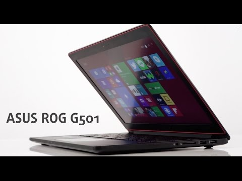 Asus ROG G501 video review