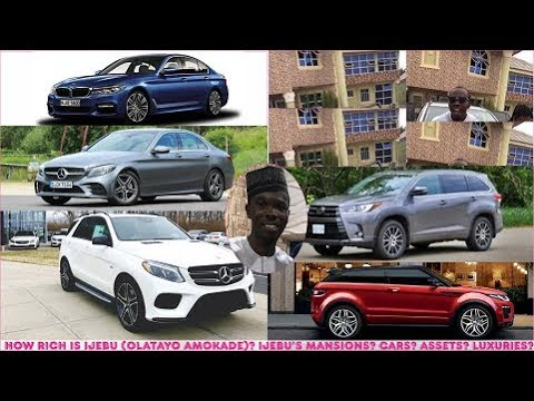 How Rich is ijebu (Olatayo Amokade) in 2019? ► All His Mansions, Cars, Companies, Luxuries & Assets