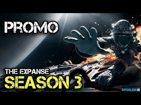 The Expanse Season 3 (Promo 'Face the Unknown')