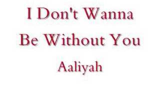 I Don't Wanna-Aaliyah (Lyrics)