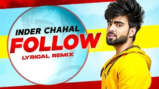 Follow (Lyrical Remix) | Inder Chahal Feat Whistle | Latest Punjabi Songs 2020 | Speed Records
