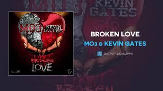 Mo3 & Kevin Gates - Broken Love (AUDIO)