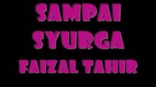 Sampai Syurga - Faizal Tahir