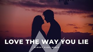 Albert Vishi & Skylar Grey - Love The Way You Lie (Remix)