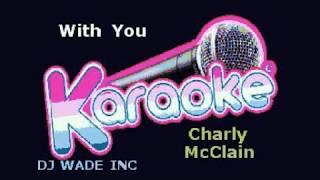 Charly McClain   With You, Demo (lyrics)