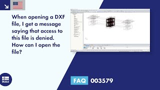 FAQ 003579 | When opening a DXF file, I get a message saying that access to this file is denied. ...