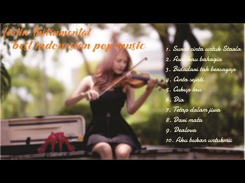 Acoustic Violin Instrumental - Lagu Indonesia Populer 2017 Mp3