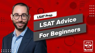 LSAT Advice for Beginners | How to Get Started
