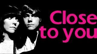 Close to You - The Carpenters (lyrics)