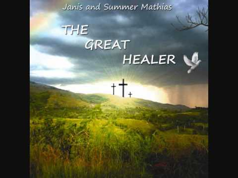 Janis and Summer Mathias - His Arms of Grace