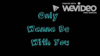 Only Wanna Be With You   Hootie And The Blowfish   Lyrics
