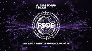 Aly & Fila with Deirdre McLaughlin - Gravity