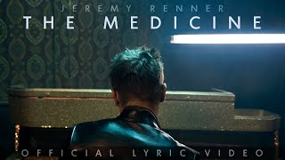 Jeremy Renner The Medicine