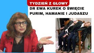 Dr Ewa Kurek o Święcie Purim i Hamanie