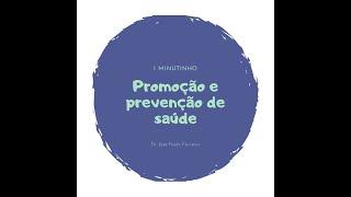 Promoção e prevenção de saúde