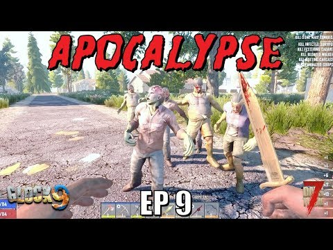 7 Days To Die - Apocalypse EP9 (Alpha 18)
