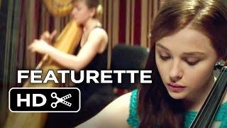 If I Stay Featurette - Live Through The Music (2014) - Chloë Grace Moretz Movie HD