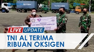 TNI AL Terima Bantuan 1.440 Tabung Oksigen dari Yayasan Mandana Metta Caritas