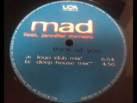 Mad feat. Jennifer Romero - Think Of You